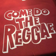 COME DO THE REGGAE T-SHIRT BURG & WHITE
